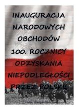 Inauguracja 100 lecia odzyskania niepodległości-1